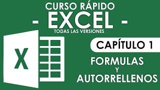 Curso Excel - Capitulo 1, Formulas y Autorellenos (Audio Mejorado) thumbnail