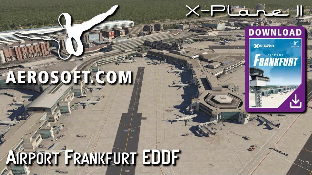Aerosoft Airport Frankfurt EDDF for X-Plane11 (Official)