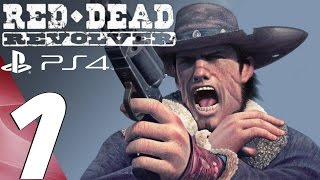 Red Dead Revolver PS4 Gameplay Walkthrough Part 1 Prologue 1080p 60fps
