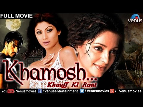 Khamoshh...Khauff Ki Raat | Hindi Movies Full Movie | Shilpa Shetty Movies | Bollywood Full Movies