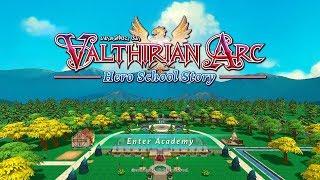Valthirian Arc: Hero School Story - 90 Minute Playthrough [PC]