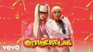 Francinne, MC Rebecca - Cinderelas