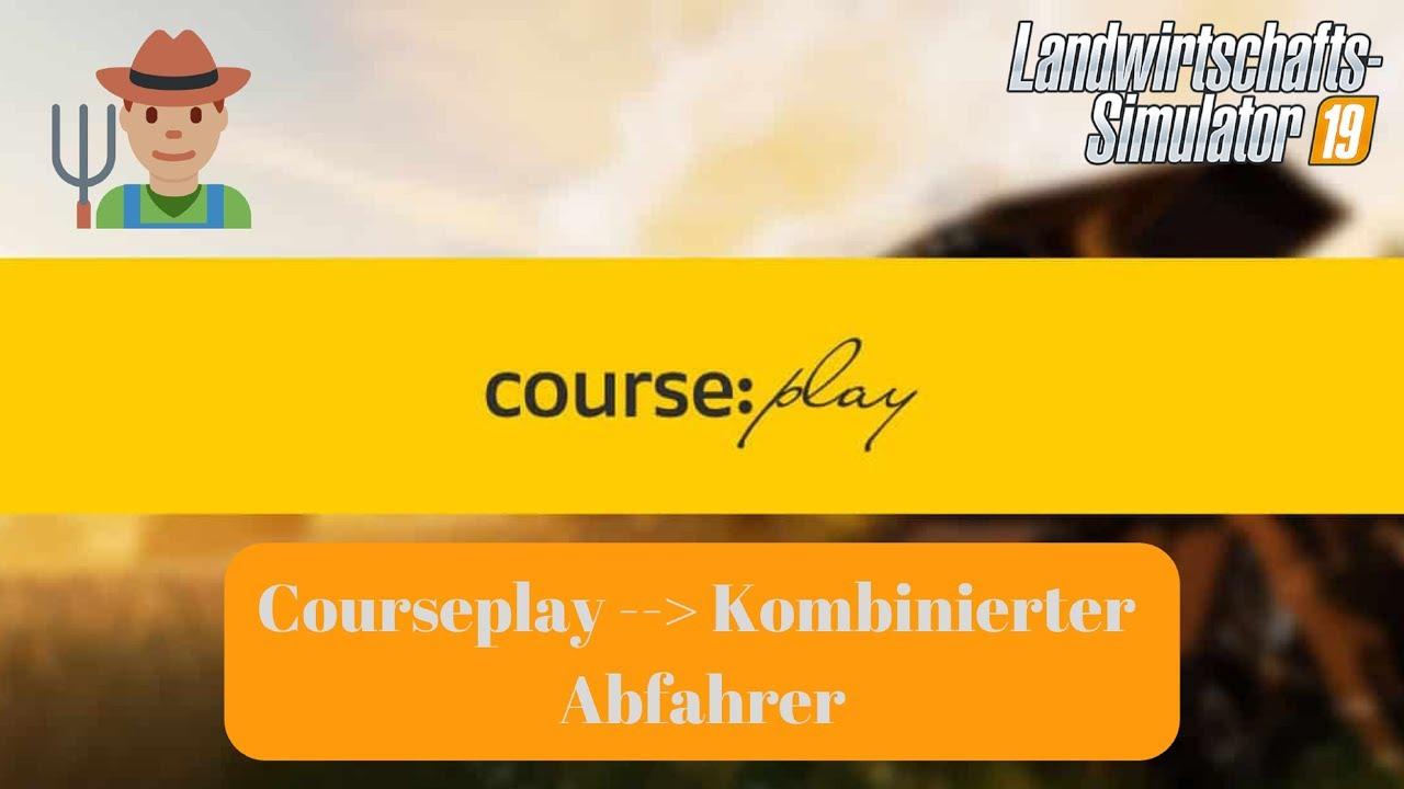courseplay 6 ls19