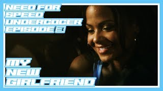 My New Girlfriend | Lets Play Need For Speed Undercover | Episode 3