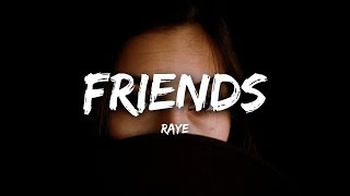 RAYE - Friends (Lyrics)