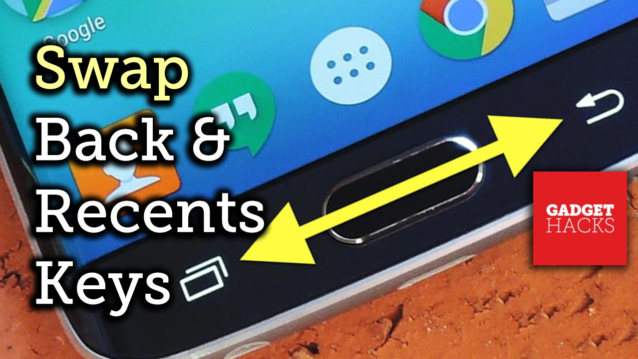 How to Swap the Back & Recents Keys on Your Samsung Galaxy