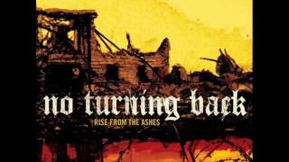 Watch No Turning Back Rise From The Ashes video