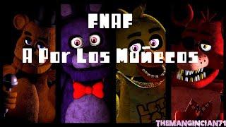 Los Muñecos de FNAF 2