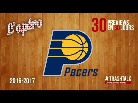 Apéro TrashTalk - Preview saison 2016/17 : Indiana Pacers