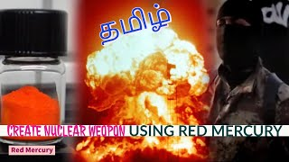Red Mercury Scam tamil l Create Nuclear weapons with red mercury l Red Mercury in Old Television