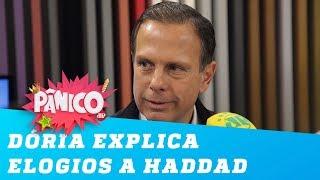 João Doria explica elogios a Fernando Haddad