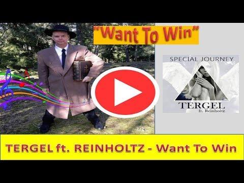 TERGEL ft. REINHOLTZ | Want To Win