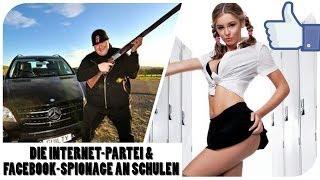 Schule spioniert auf Facebook! - Die Internet-Partei! - Bewerbungsfoto-Fail!