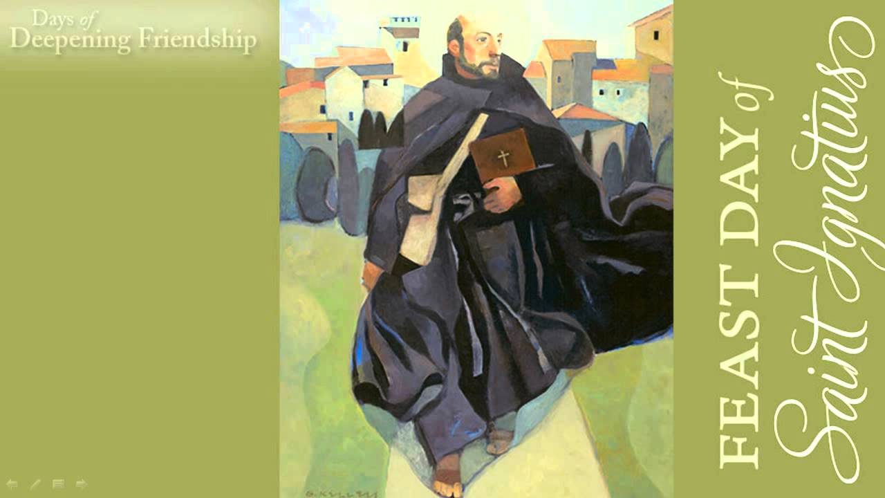 Happy Feast Day, St  Ignatius! - Ignatian Spirituality