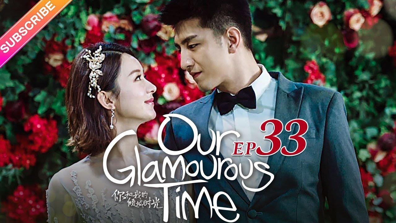 Download Our Glamorous Time EP33 - Zhao Liying, Kim, Ham, Lin Yuan, Cao Xiwen【Fresh Drama】