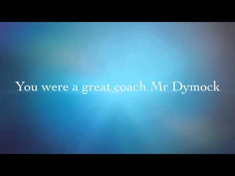 goodbye Mr Dymock