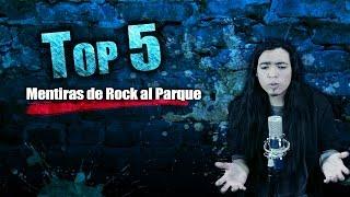 TOP 5 - Mentiras del Festival Rock al Parque