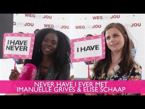 NEVER HAVE I EVER   Imanuelle Grives & Elise Schaap