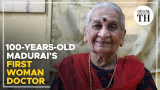 Madurai's first woman doctor turns 100
