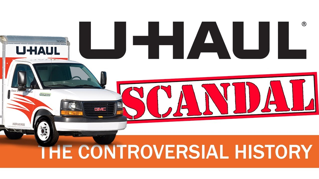 U-Haul - The Controversial History