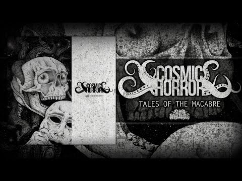 COSMIC HORROR - TALES OF THE MACABRE [OFFICIAL EP STREAM] (2015) SW EXCLUSIVE