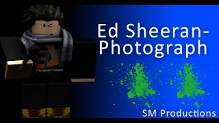 Ed Sheeran - Photograph [ROBLOX Music Video]