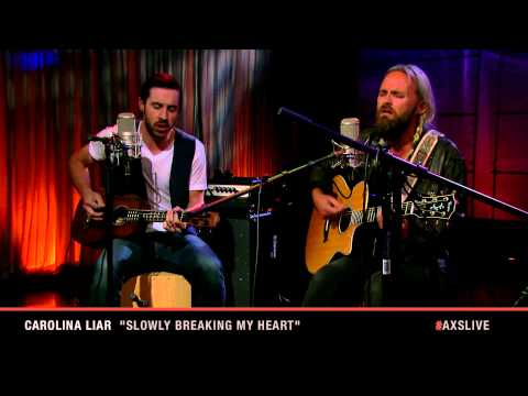 "Carolina Liar Performs ""Slowly Breaking My Heart"" on AXS Live"