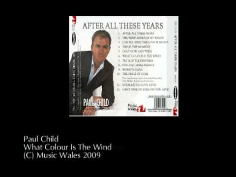 Paul Child - After All These Years
