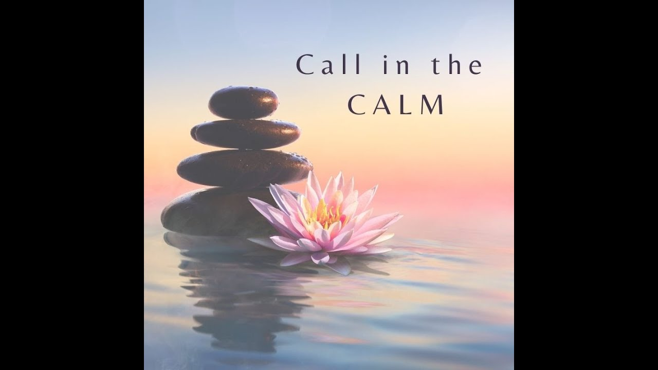 Inspire Me Dee Hennessy - mindfulness coach -Call in the Calm