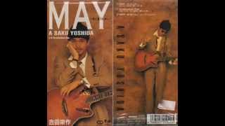 Just noticed that there is a May song missing here so ~ here it is,...