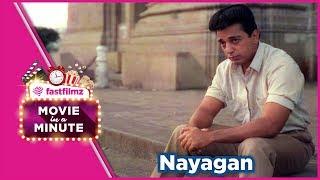 Nayagan, 1987 : Movie in a Minute - Tamil