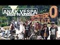 Kisah Anak Vespa - Road To 0 Km Sabang  Perjalananan Selama 6 Bulan
