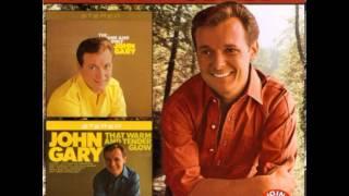 John Gary ~ Warm and Willing