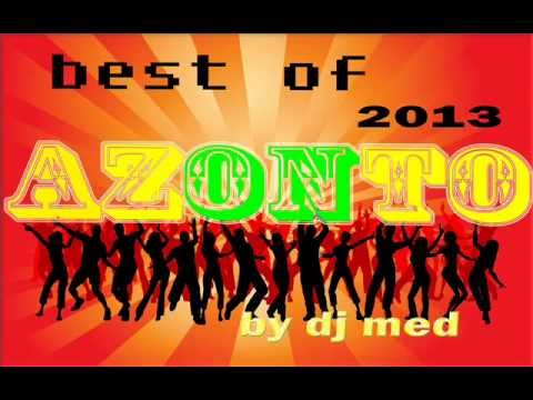 BEST OF AZONTO 2013 by dj med