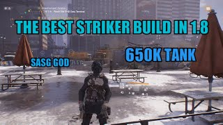 The BEST Striker Build in 1.8 the Division.