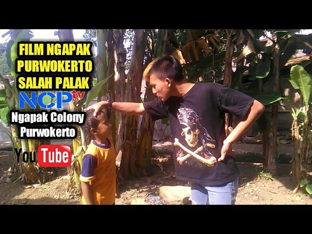 SALAH PALAK | FILM PENDEK NGAPAK PURWOKERTO