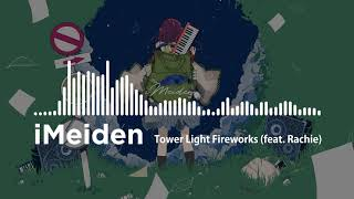 Download Tower Light Fireworks feat  Rachie