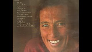 Andy Williams ~ An Old Fashioned Love Song