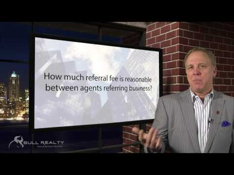 How much referral fee is reasonable between agents referring business?