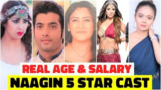 "Real Age & Salary Of "" Naagin 5 "" STAR CAST | Hina Khan| Surbhi Chandna"
