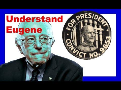 Bernie Sanders & Eugene V. Debs | History Of Democratic Socialism In The USA