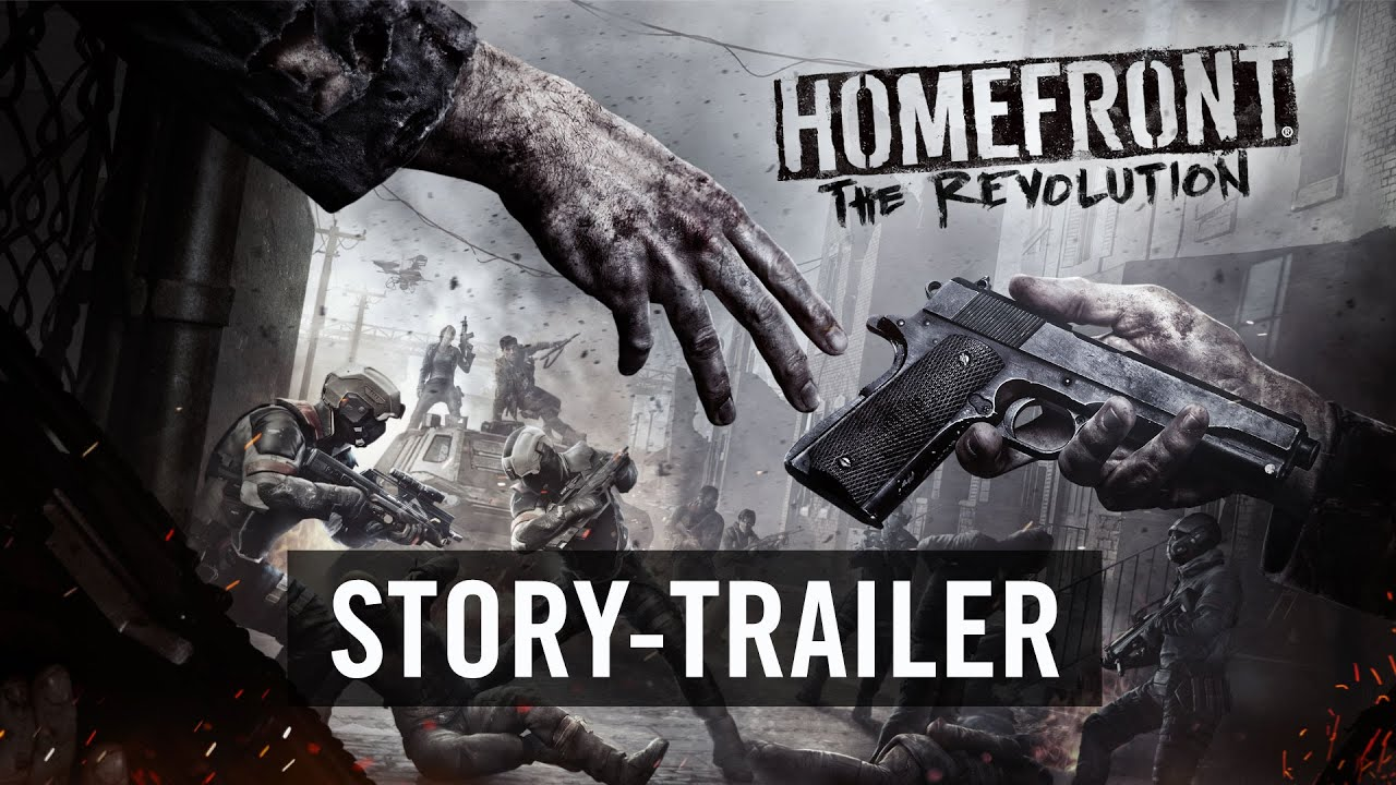 Homefront The Revolution Story Trailer Offiziell