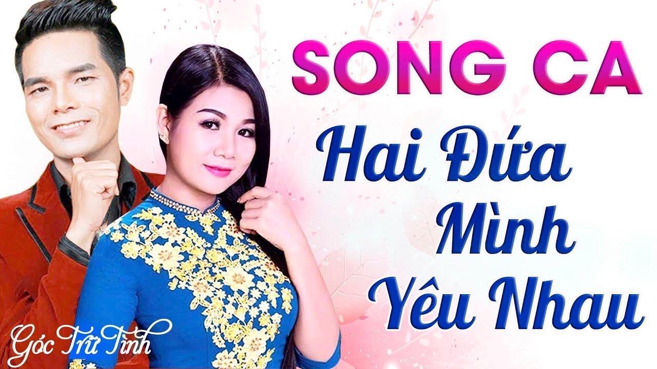 Song Ca Nhạc Trữ Tình – Hai Đứa Mình Yêu Nhau – Dương Hồng Loan, Ân Thiên Vỹ, Ngọc Hân