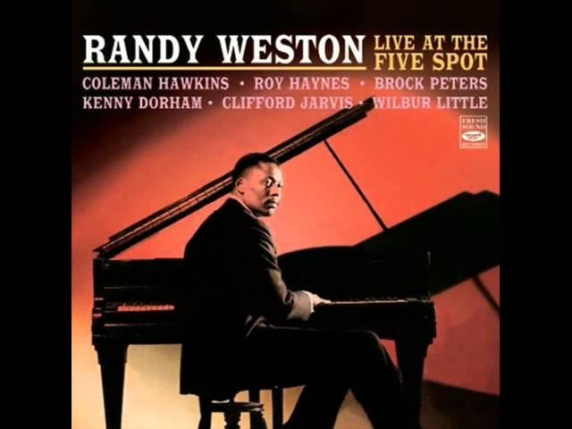 Randy Weston Quintet at the Five Spot - Hi-Fly