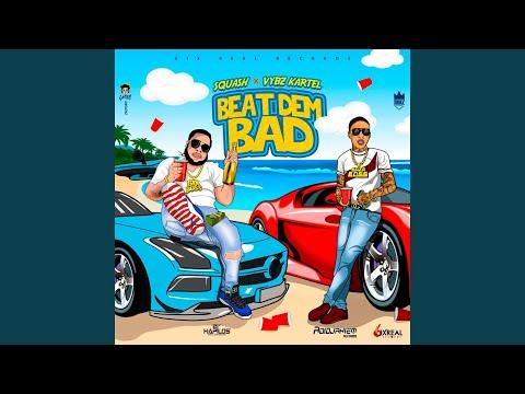 Beat Dem Bad (Radio Edit)