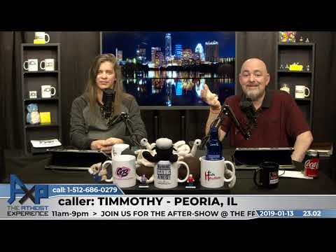 Christian Worldview Has More Explanatory Power | Timothy - Peoria, IL | Atheist Experience 23.02