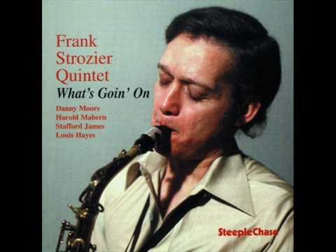 Frank Strozier Frank Strozier Don39t Follow The Crowd YouTube