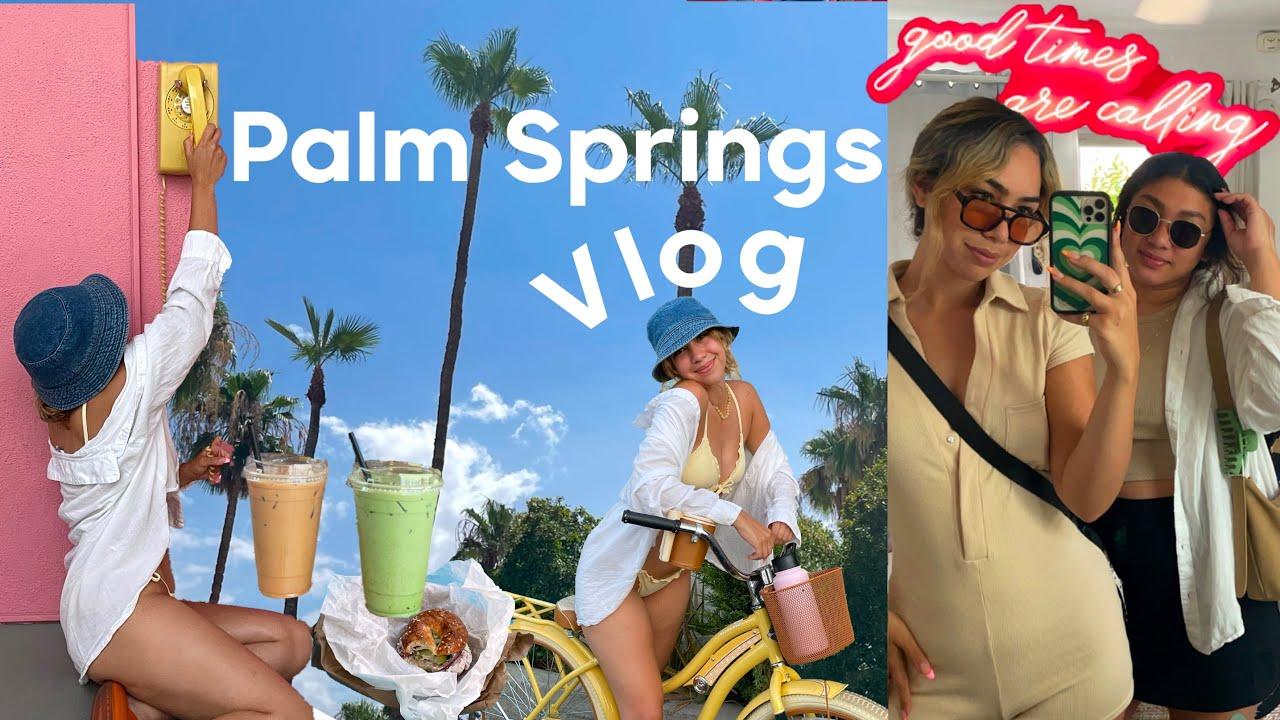 Weekend in Palm Springs! mini girly trip, coffee dates & pool day