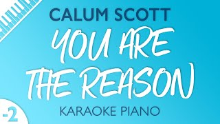 Download Lagu You Are The Reason (LOWER Piano Karaoke) Calum Scott Mp3