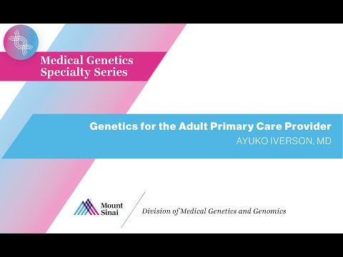 Genetics for the Adult Primary Care Provider